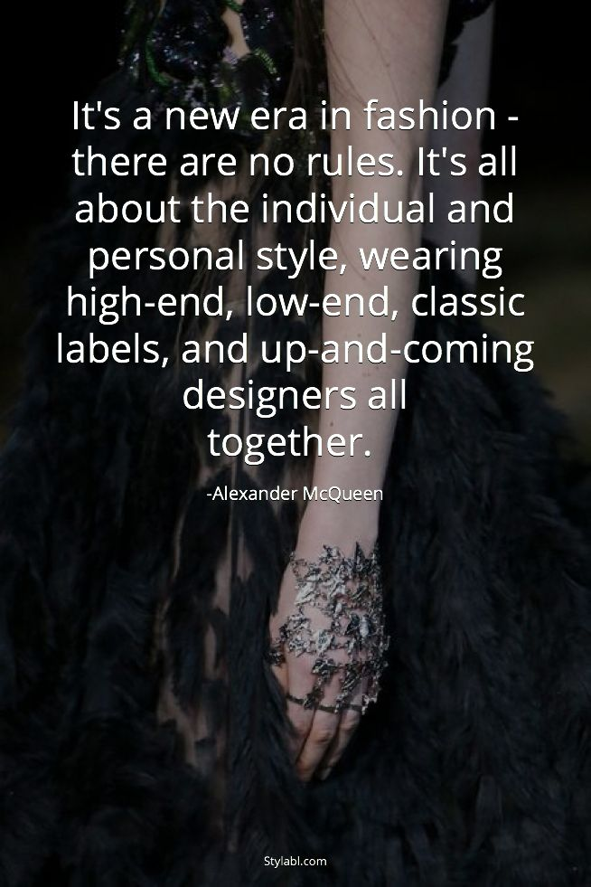 Quotes About Fashion : Alexander McQueen quote ...