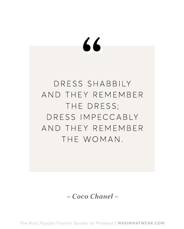 Quotes About Fashion Dress To Impress Style Quotes By Coco
