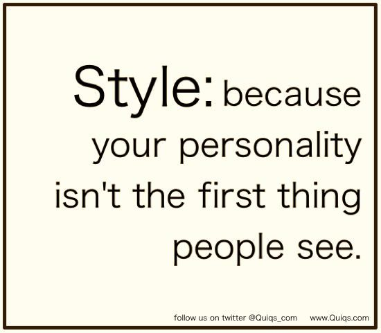 Quotes About Fashion Fashion Quote Style Because Your