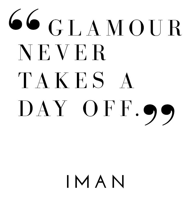 """Quotes About Fashion : """"Glamour never takes a day off ..."""