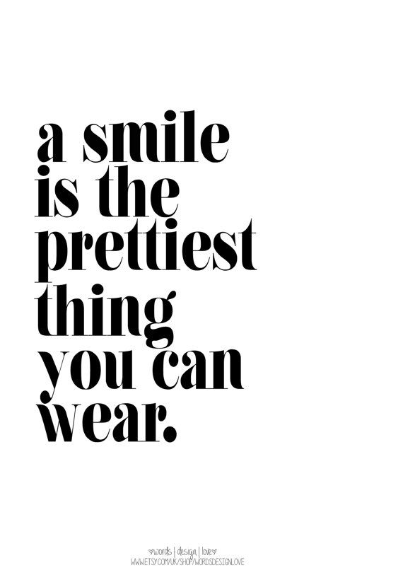 Quotes About Fashion A Smile Is The Prettiest Thing You Can Wear