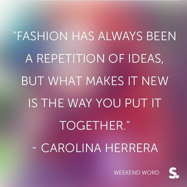 Quotes About Fashion Fashion Quotes Styling Is Key Come Into Our