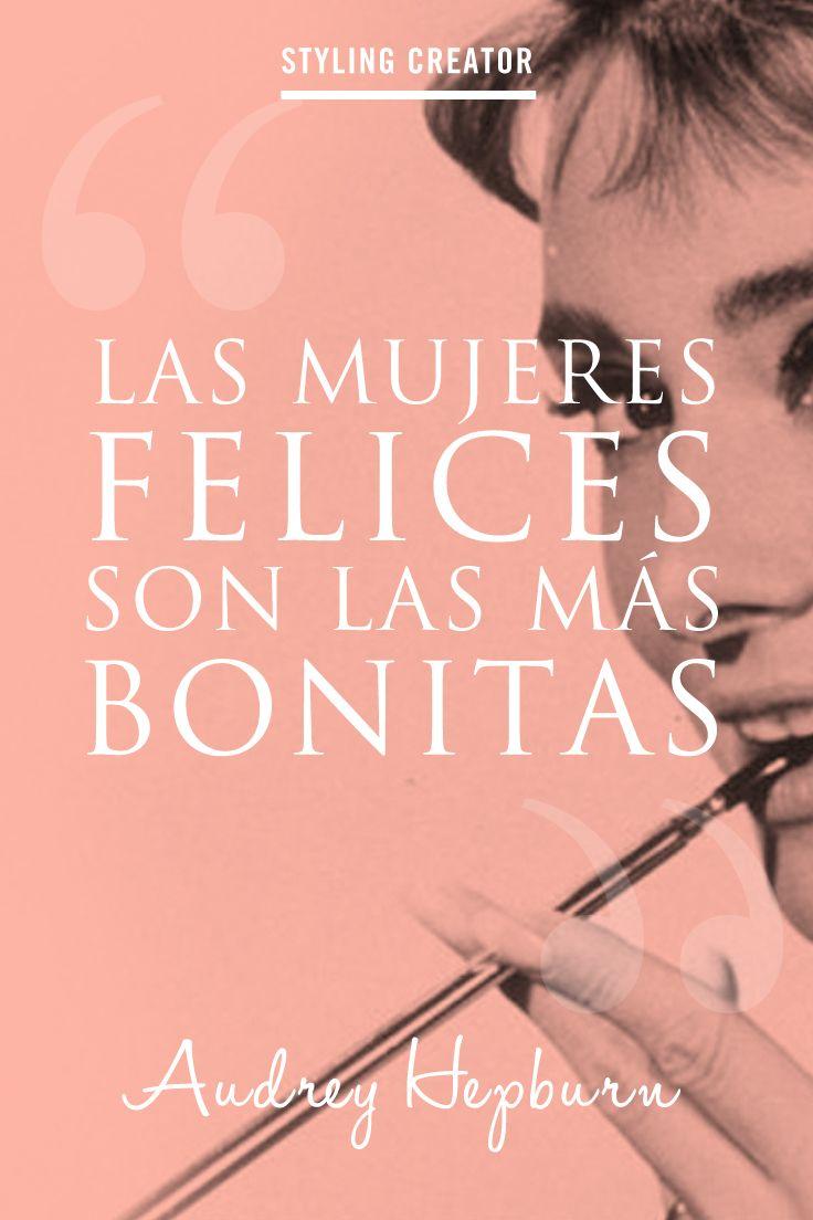 Quotes About Fashion Las Mujeres Felices Son Las Más Bonitas