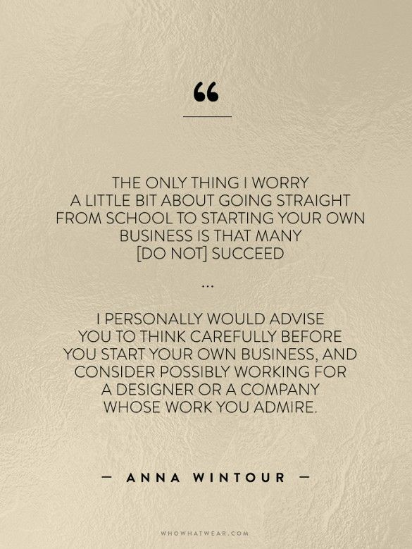 Quotes About Fashion On Starting Your Own Business Work For
