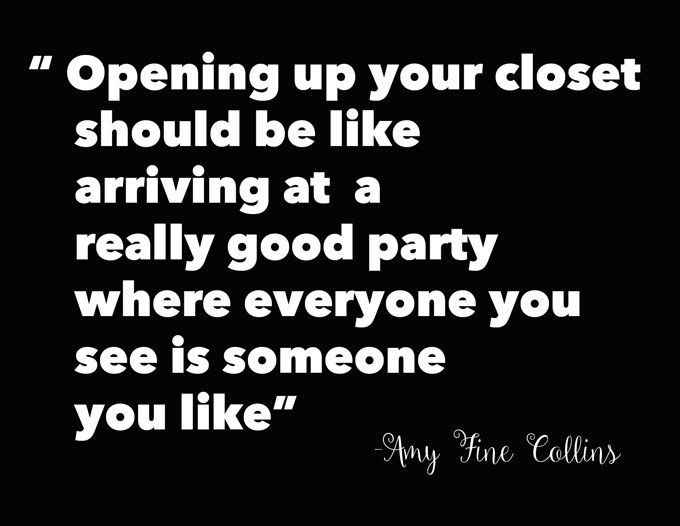 Quotes About Fashion Opening Up Your Closet Should Be Like