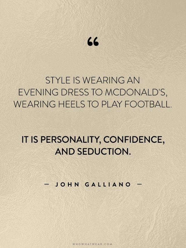 Quotes About Fashion 35 Life Changing Quotes From Fashions