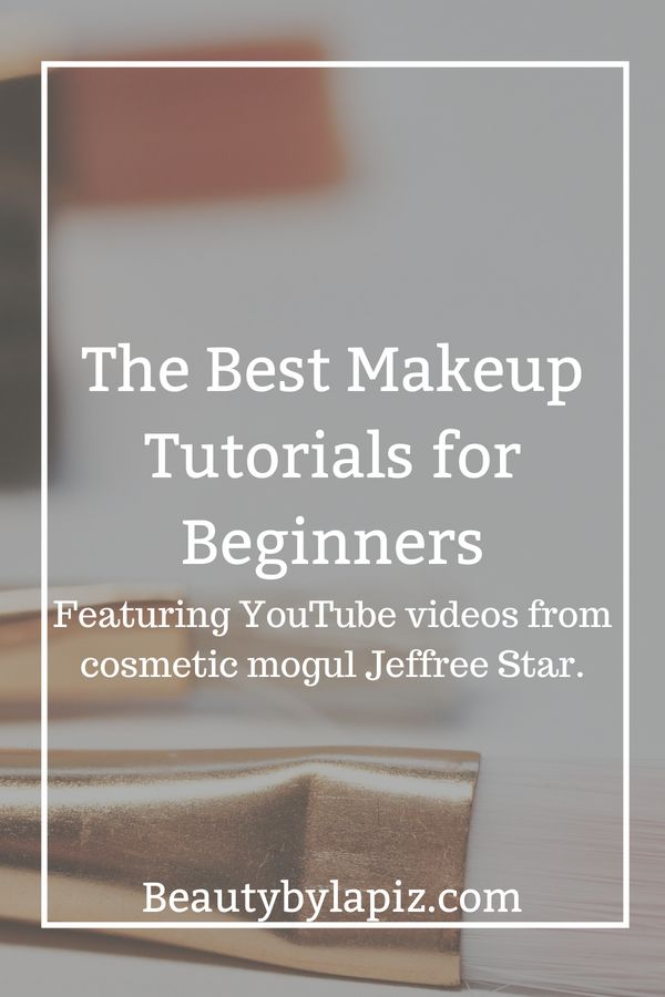 Eye Makeup The Best Makeup Tutorials For Beginners Featuring